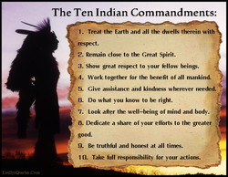 The Ten Indian Commandments: 