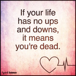 If your life 