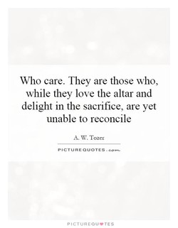 Who care. They are those who, 