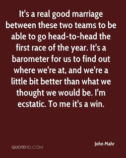 It's a real good marriage 
