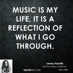 MUSIC IS MY 