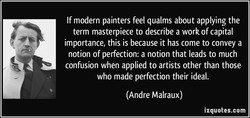 If modern painters feel qualms about applying the 