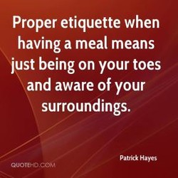 Proper etiquette when 