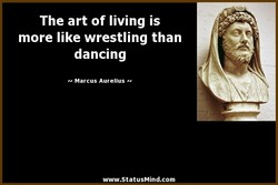 The art of living is 