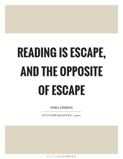 READING IS ESCAPE, 