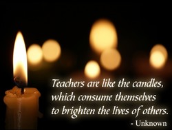 Teachas am like the candles, 