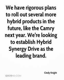 We have rigorous plans 
