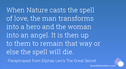When Nature casts the spell 