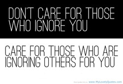 DONT CARE FOR THOSE 