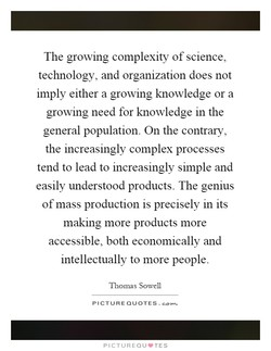 The growmg complexity of science, 