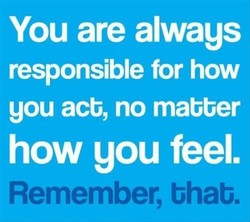 You are always 