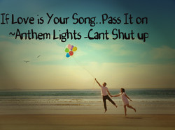 If Love is Your Song.. Pass It on 