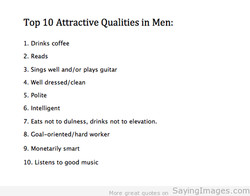 Top 10 Attractive Qualities in Men: 