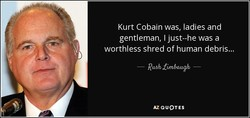 Kurt Cobain was, ladies and 