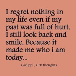 I regret nothing in 