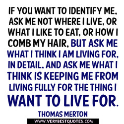 IF YOU WANT TO IDENTIFY ME, 