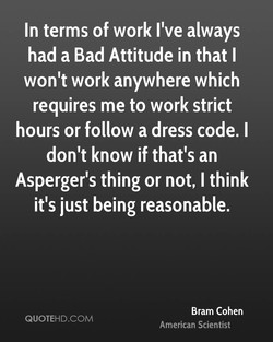 In terms of work I've always 