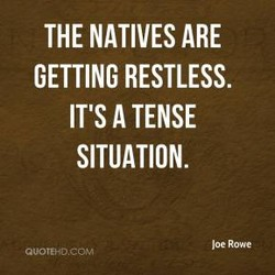 THE NATIVES ARE 