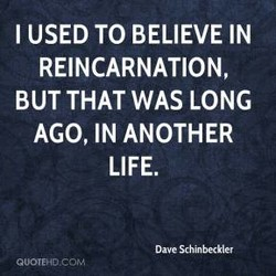I USED TO BELIEVE IN 