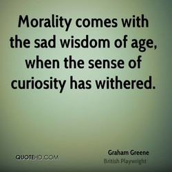 Morality comes with 