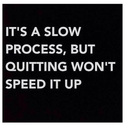 IT'S A SLOW 