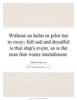 Without an helm or pilot her 