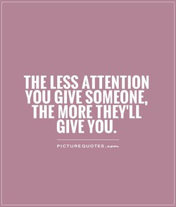 THE LESS ATTENTION 