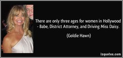 There are only three ages for women in Hollywood 