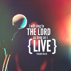 i will sing to 