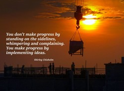You don't make progress by 