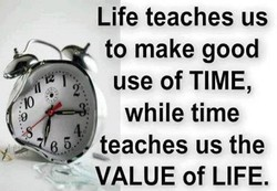 Life teaches us 