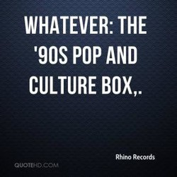 WHATEVER: THE 