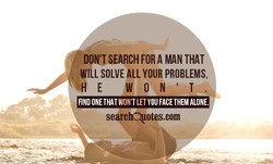 ON'T SEARCH FORA 