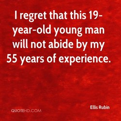 I regret that this 19- 