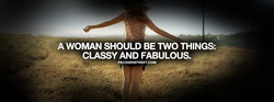 A WOMAN SHOULD BE TWO THINGS: 