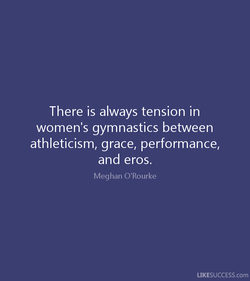 There is always tension in 