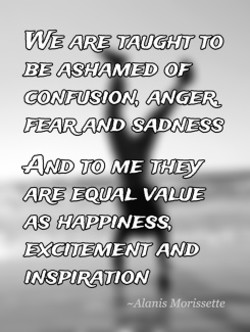 WE ARE TAUGHT TO 