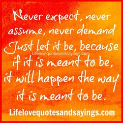 Never expec+, never 