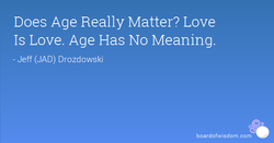 Does Age Really Matter? Love 