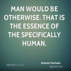 MAN WOULD BE 