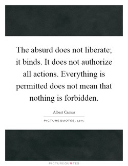 The absurd does not liberate• 