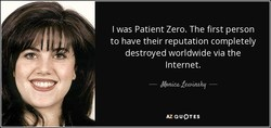 I was Patient Zero. The first person 