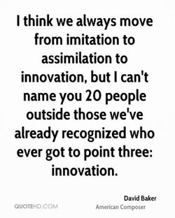 I think we always move 