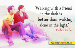 'Walking with a friend 