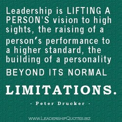 Leadership is LIFTING A 