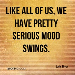 LIKE ALL OF US, WE 