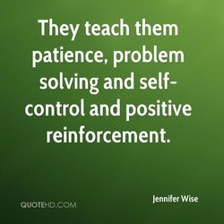 They teach them 