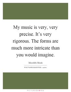My music is very, very 
