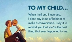 TO MY CHILD... 