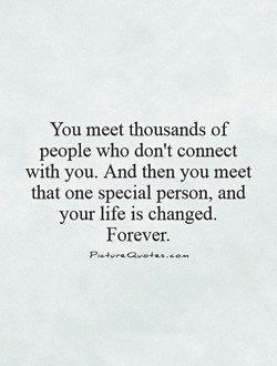 You meet thousands of 